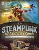 The Steampunk Adventurer's Guide