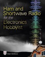 Ham and Shortwave Radio for the Electronics Hobbyist
