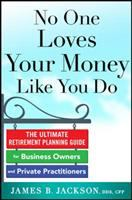 No One Loves your Money Like You Do