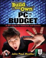Build your Own PC on A Budget