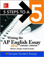 Writing the AP English Essay  2016