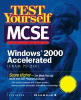 Test Yourself MCSE, Windows 2000 Accelerated (exam 70-240)