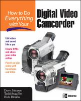 How to Do Everything With your Digital Video Camcorder