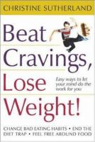 Beat Cravings, Lose Weight!