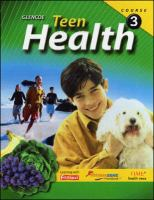 Teen health course 3 textbook /. Course 1