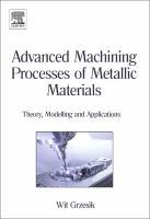 Advanced Machining Processes of Metallic Materials