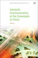 Scholarly Communication at the Crossroads in China