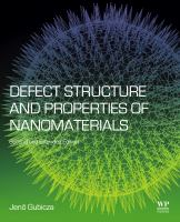 Defect Structure and Properties of Nanomaterials