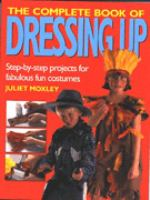 The Complete Book of Dressing up