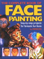 The Complete Book of Face Painting