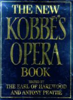 The New Kobbé's Opera Book