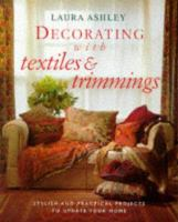 Laura Ashley Decorating With Textiles & Trimmings