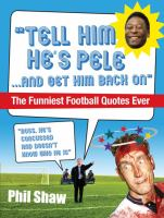 """Tell Him He's Pele -- and Get Him Back On"""