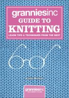 Grannies, Inc. Guide to Knitting