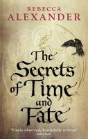 The Secrets of Time and Fate