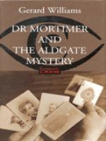 Dr Mortimer and the Aldgate Mystery