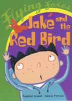 Jake and the Red Bird