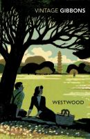 Westwood, Or, The Gentle Powers