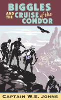Biggles and the Cruise of the Condor