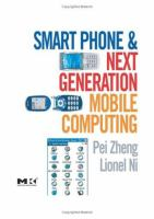 Smart Phone and Next-generation Mobile Computing