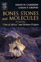 Bones, Stones, and Molecules