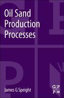 Oil Sand Production Processes