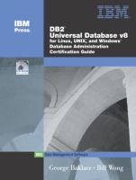 DB2 Universal Database V8.1 for Linux, UNIX, and Windows Database Administration Certification Guide, 5th Edition