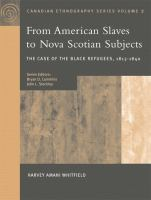 From American Slaves to Nova Scotian Subjects