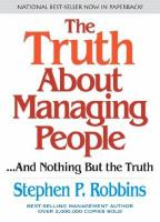 The Truth About Managing People-- and Nothing but the Truth