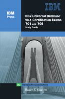 DB2 Universal Database V8.1 Certification Exams 701 and 706 Study Guide