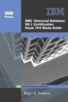 DB2 Universal Batabase V8.1 Certification Exam 703 Study Guide