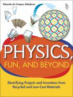 Physics, Fun and Beyond