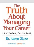 The Truth About Managing your Career-- and Nothing but the Truth