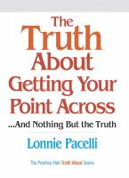 The Truth About Getting your Point Across-- and Nothing but the Truth