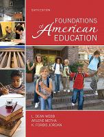 Foundations Of American Education (6th)