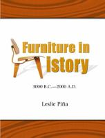 Furniture in History, 3000 B.C.-2000 A.D
