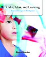 Calm, Alert, and Learning