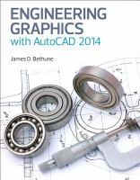 Engineering Graphics With AutoCAD 2014