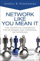 Network Like You Mean It