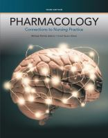 Pharmacology: Connections To Nursing Practice (3rd)