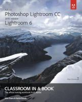 Adobe Photoshop Lightroom CC, 2015 Release Lightroom 6 : Classroom in A Book : the Official Training Workbook From Adobe