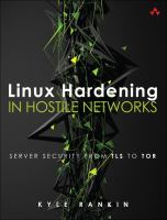 Linux® Hardening in Hostile Networks