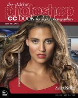 The Adobe® Photoshop® CC Book for Digital Photographers