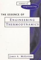 The Essence of Engineering Thermodynamics