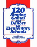120 Singing Games and Dances for Elementary Schools
