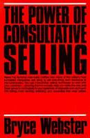 The Power of Consultative Selling