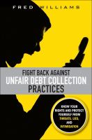 Fight Back Against Unfair Debt Collection Practices