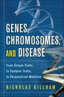 Genes, Chromosomes, and Disease