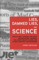 Lies, Damned Lies, and Science