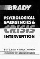 Psychological Emergencies & Crisis Intervention